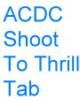 ACDC-Shoot.To.Thrill.Tab